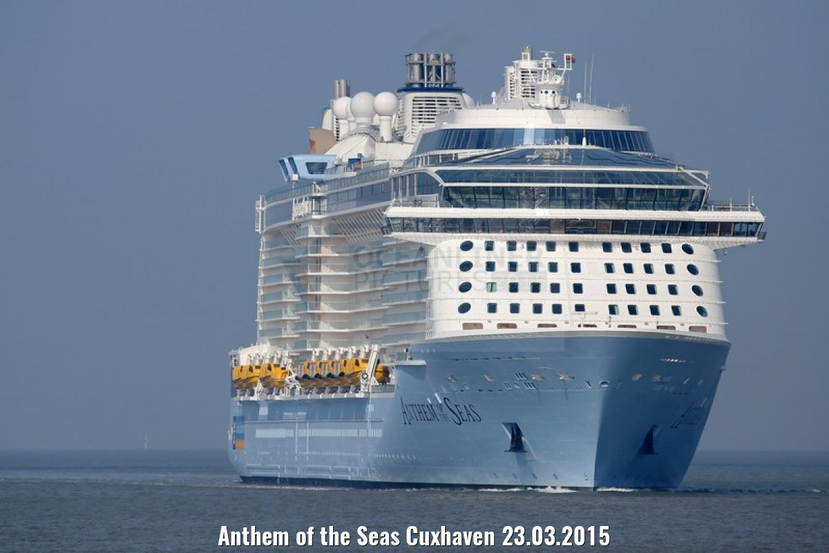 Anthem of the Seas Cuxhaven 23.03.2015