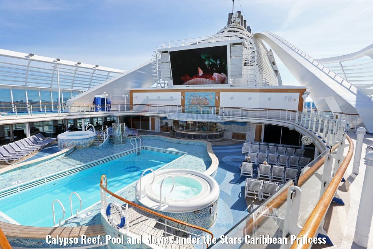 Calypso Reef, Pool and Movies under the Stars Caribbean Princess