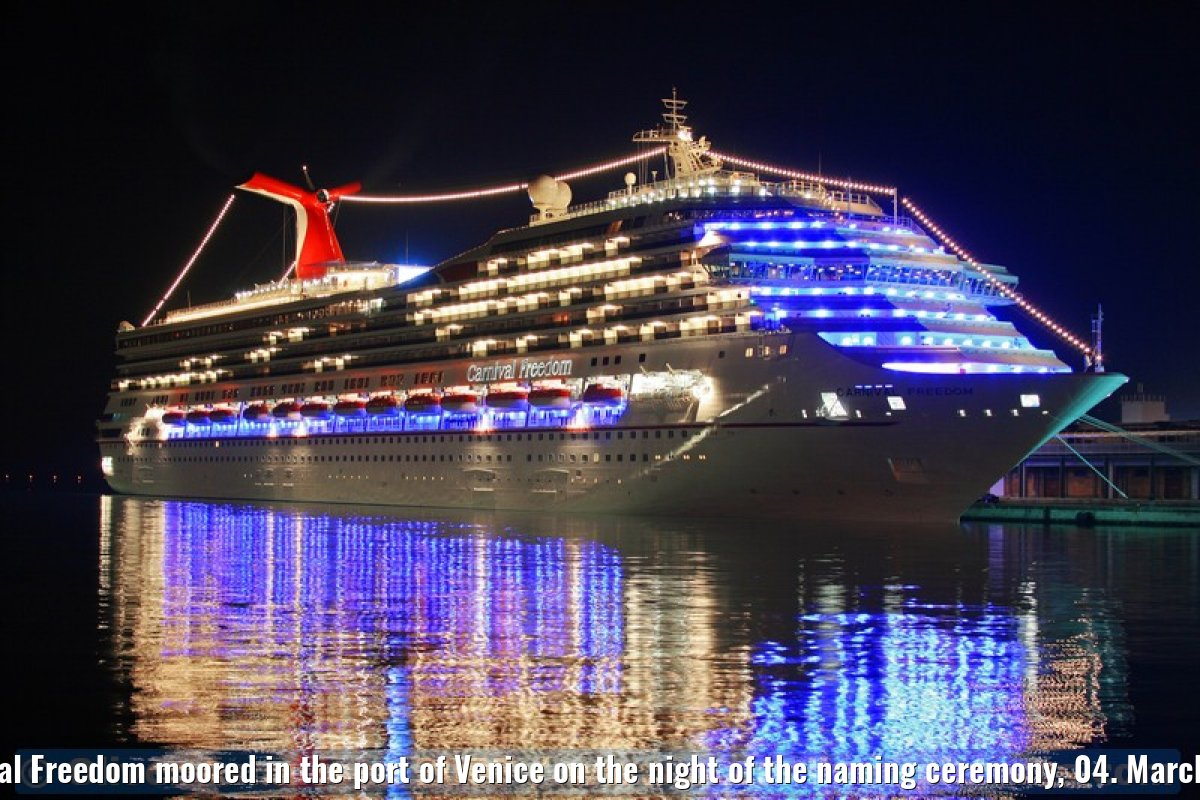 Carnival Freedom moored in the port of Venice on the night of the naming ceremony, 04. March 2007