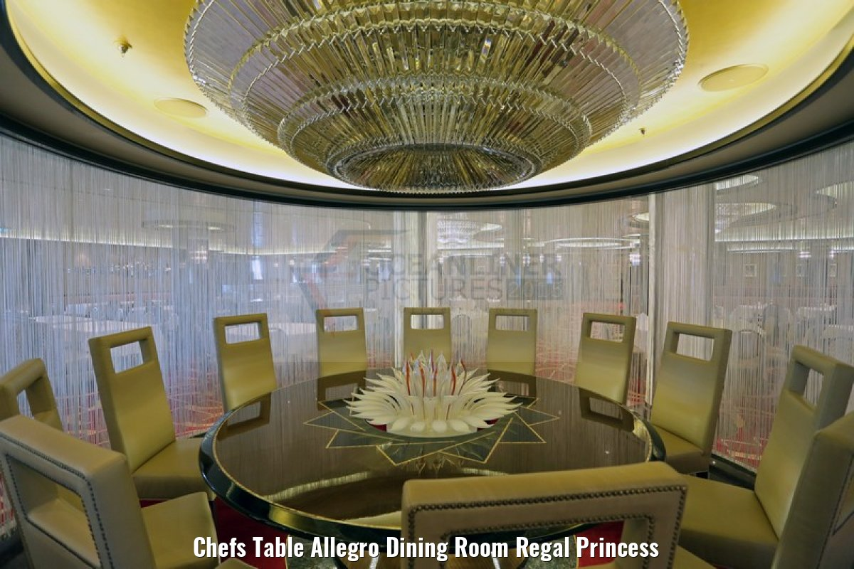 Chefs Table Allegro Dining Room Regal Princess