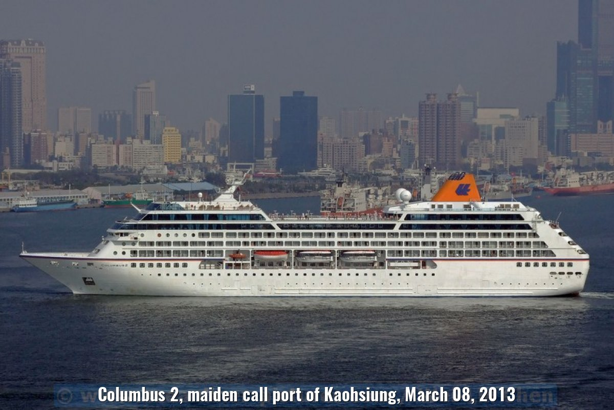 Columbus 2, maiden call port of Kaohsiung, March 08, 2013