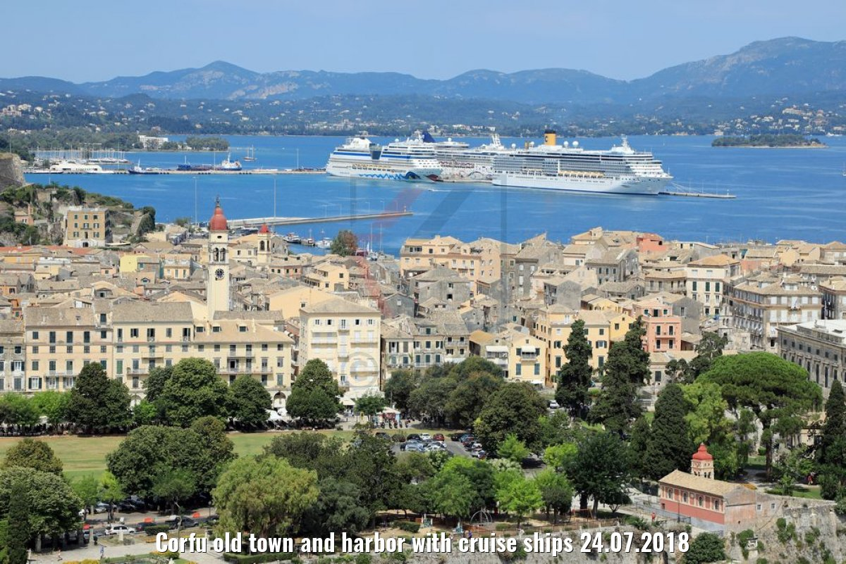 Corfu old town and harbor with cruise ships 24.07.2018