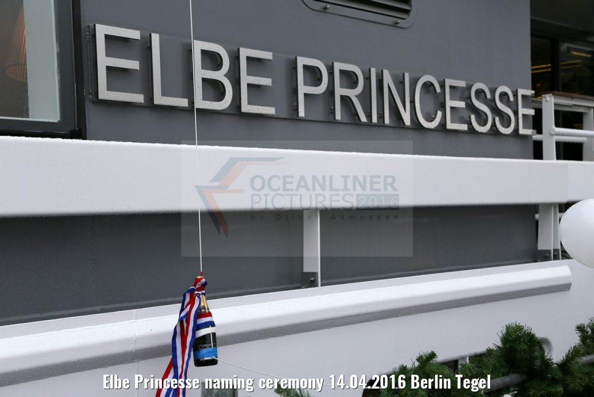 Elbe Princesse naming ceremony 14.04.2016 Berlin Tegel