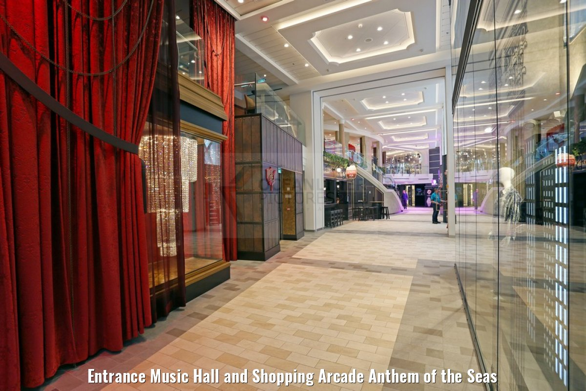 Entrance Music Hall and Shopping Arcade Anthem of the Seas