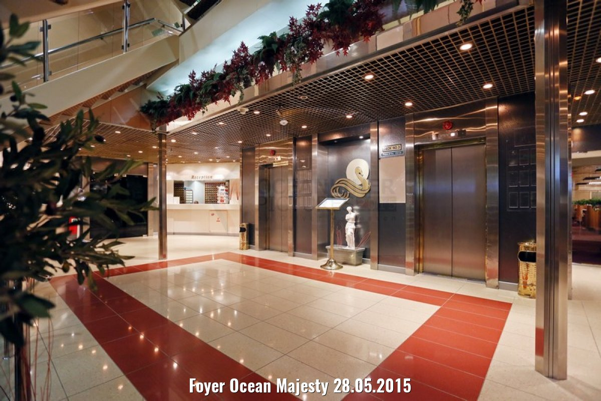 Foyer Ocean Majesty 28.05.2015