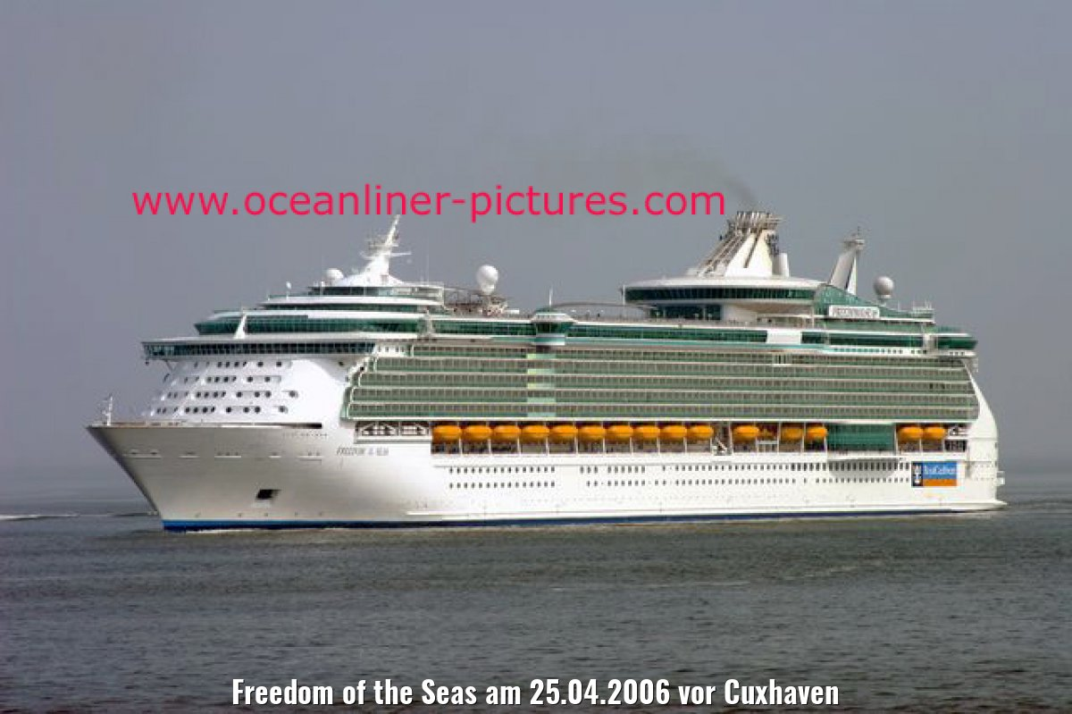 Freedom of the Seas am 25.04.2006 vor Cuxhaven
