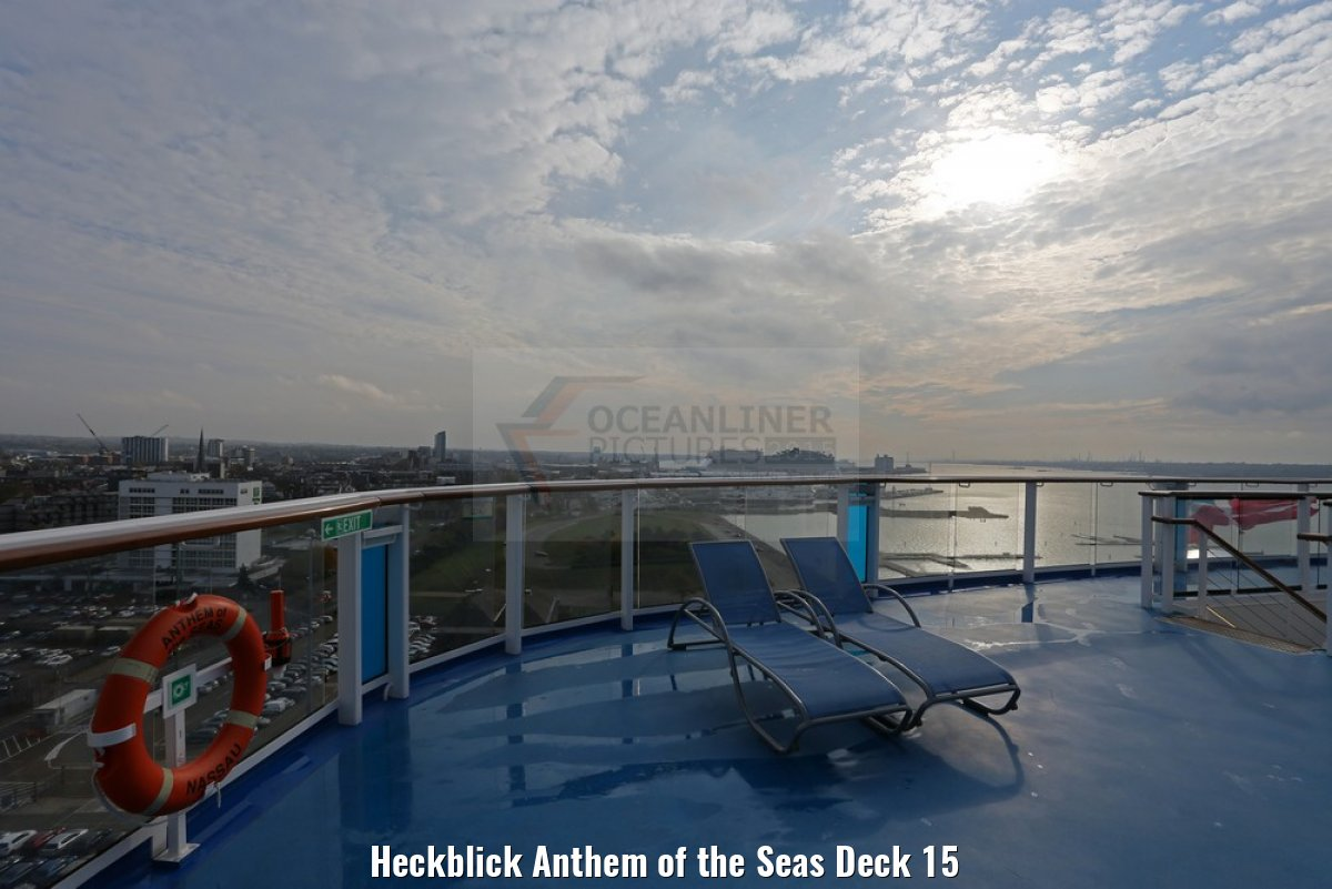 Heckblick Anthem of the Seas Deck 15