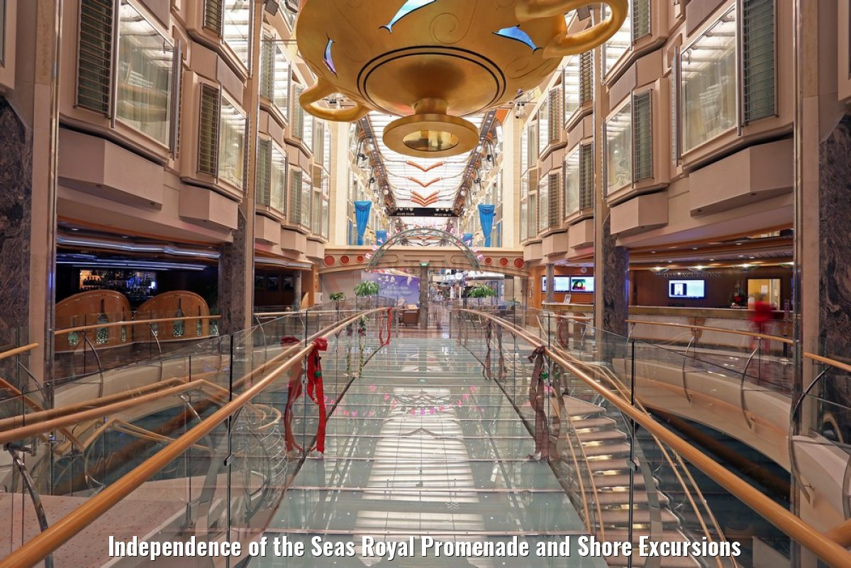 Independence of the Seas Royal Promenade and Shore Excursions