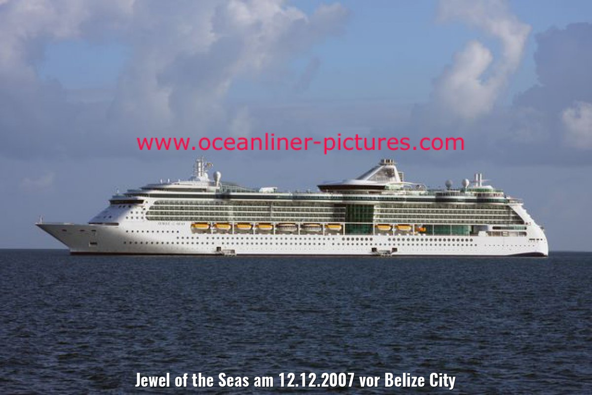 Jewel of the Seas am 12.12.2007 vor Belize City