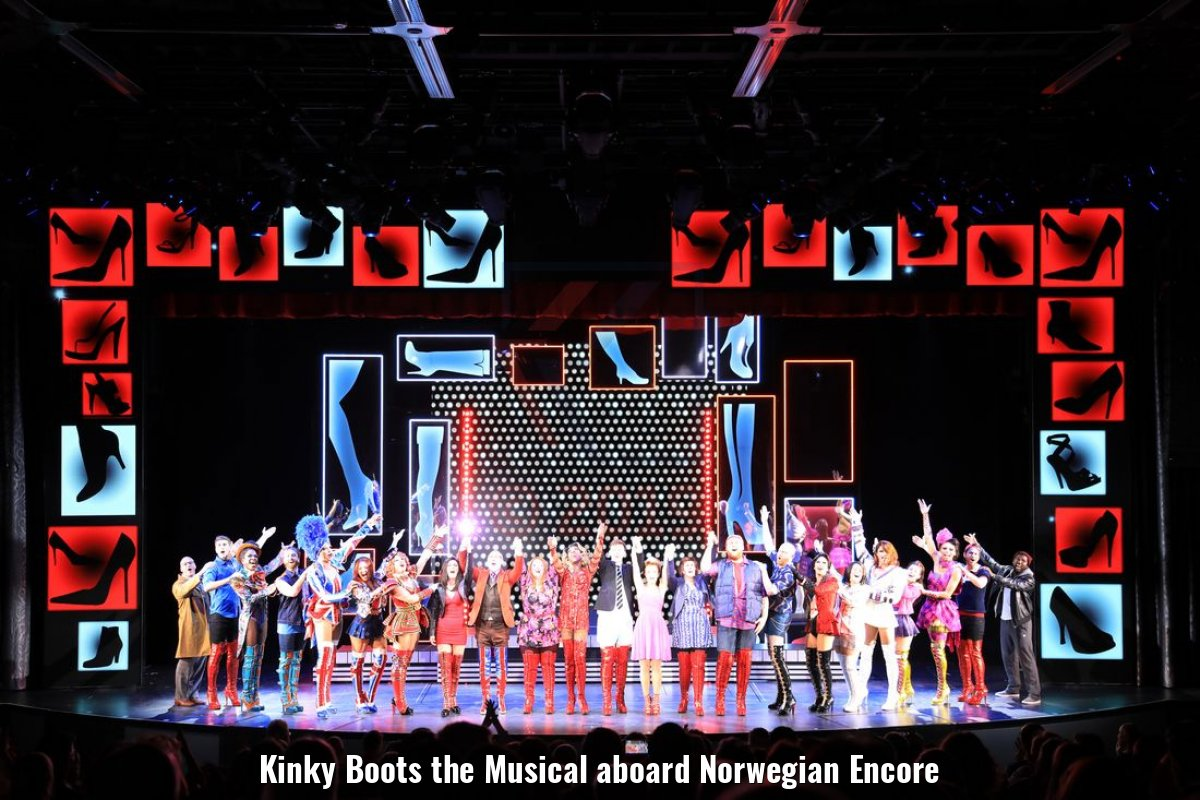 Kinky Boots the Musical aboard Norwegian Encore
