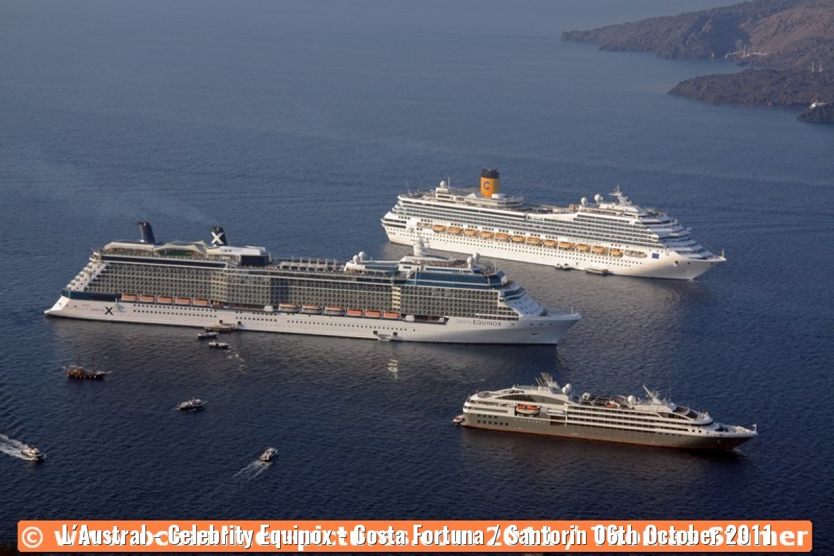 L´Austral - Celebrity Equinox - Costa Fortuna / Santorin 06th October 2011