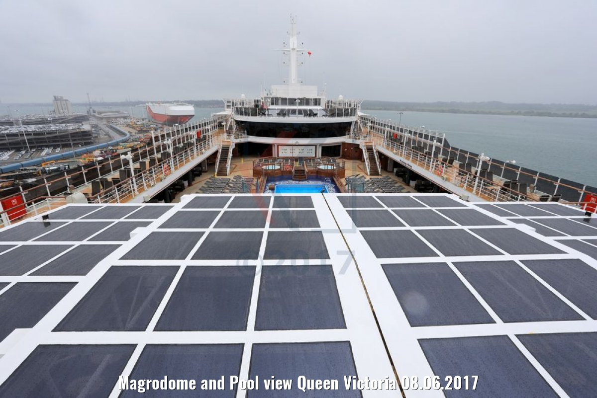 Magrodome and Pool view Queen Victoria 08.06.2017