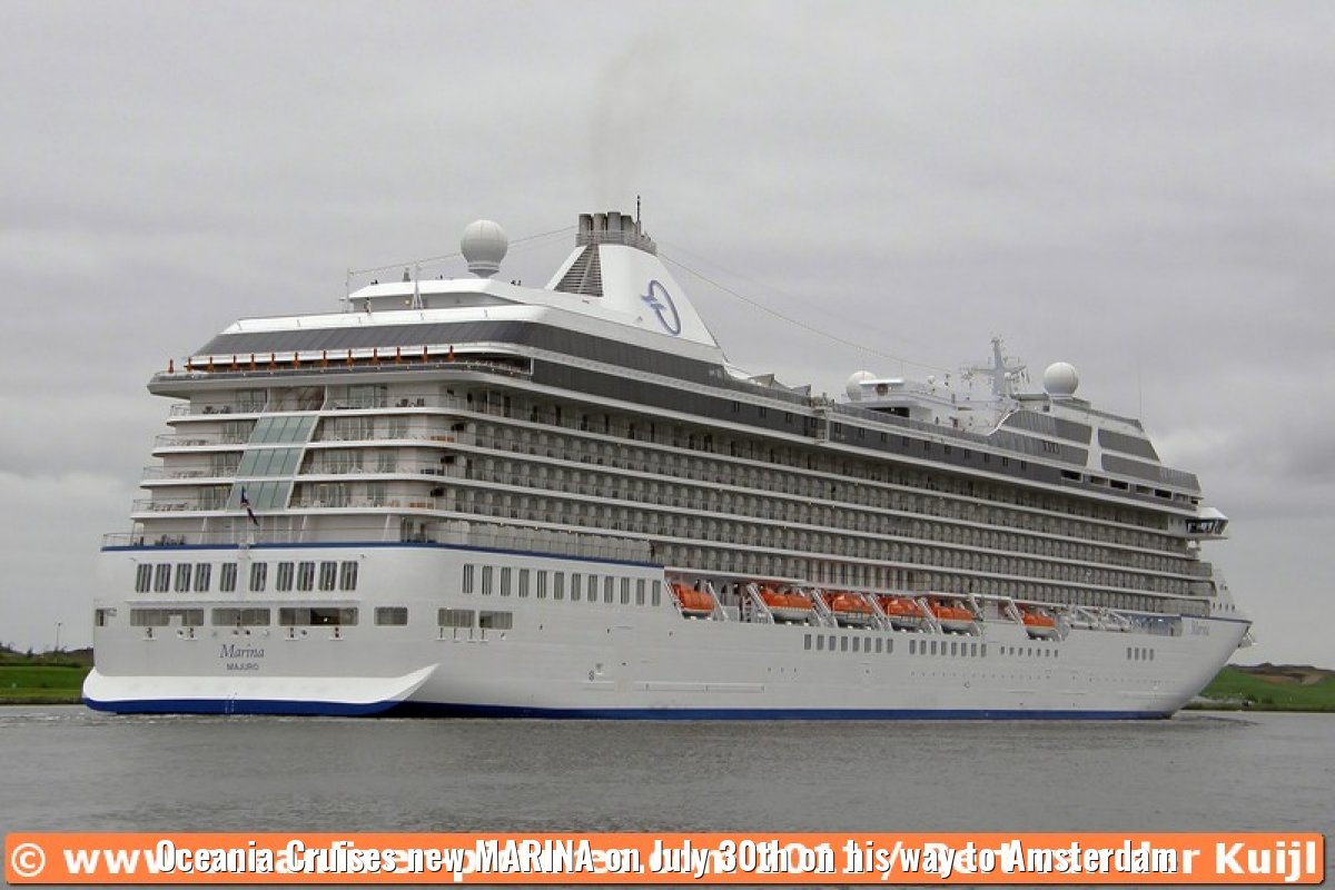 Oceania Cruises new MARINA on July 30th on his way to Amsterdam