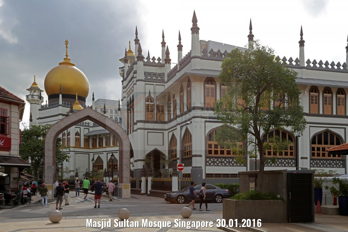 Masjid Sultan Mosque Singapore 30.01.2016