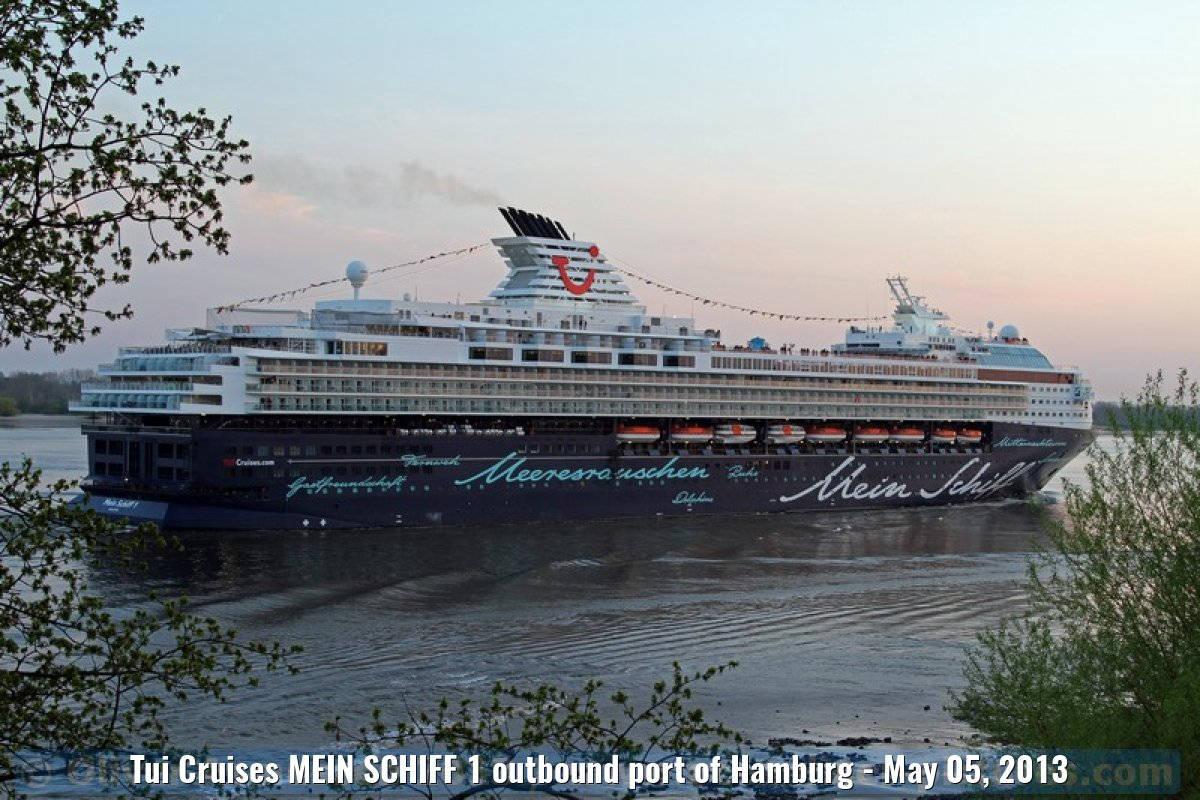 Tui Cruises MEIN SCHIFF 1 outbound port of Hamburg - May 05, 2013