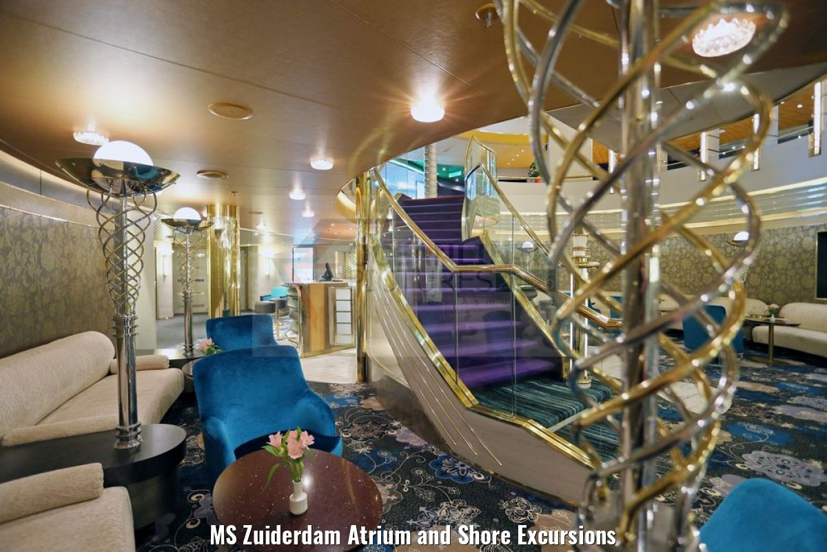 MS Zuiderdam Atrium and Shore Excursions