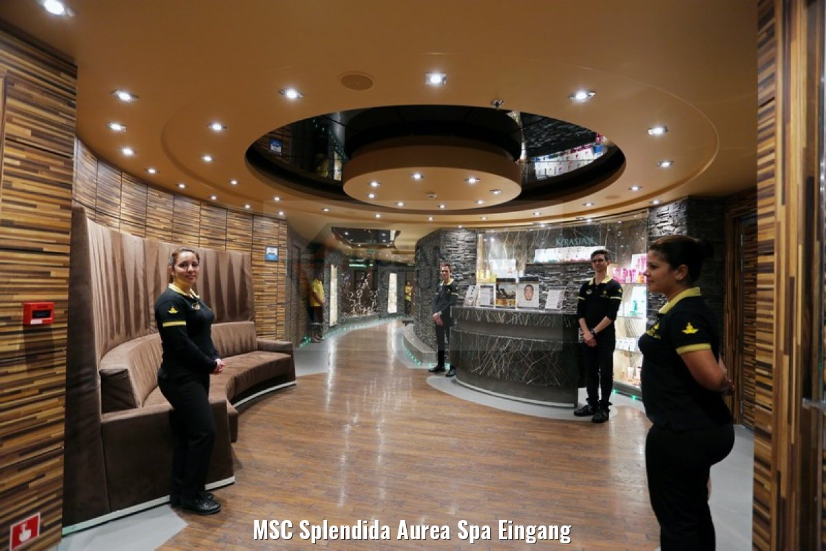MSC Splendida Aurea Spa Eingang