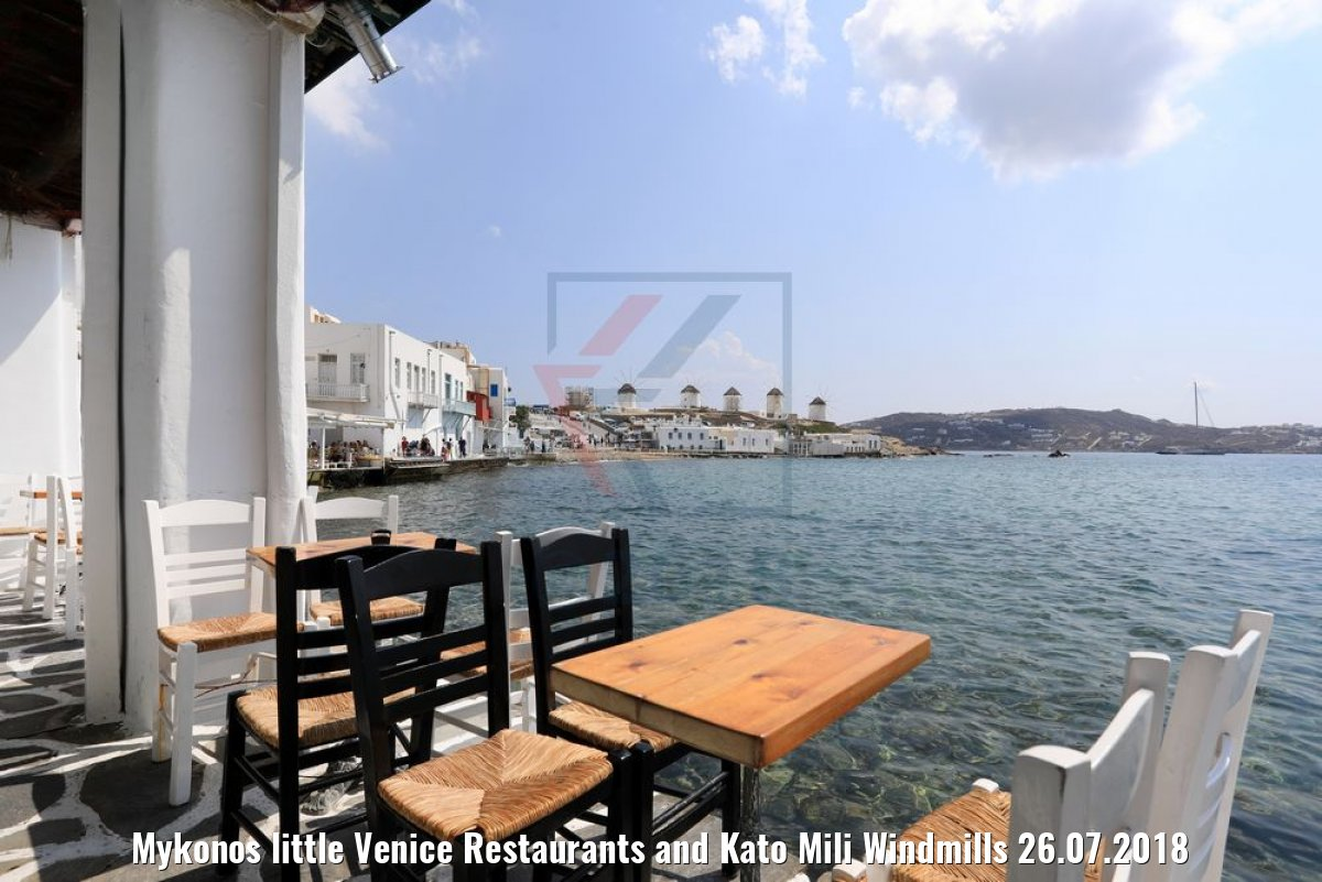 Mykonos little Venice Restaurants and Kato Mili Windmills 26.07.2018