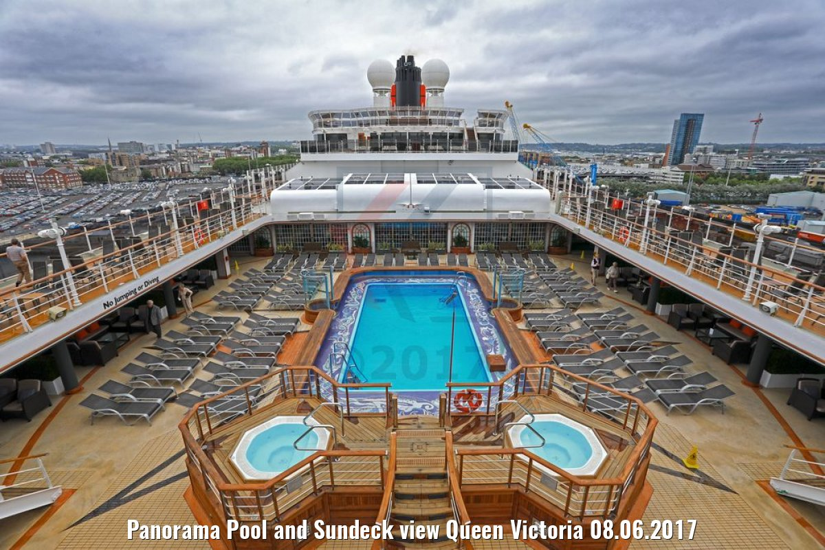 Panorama Pool and Sundeck view Queen Victoria 08.06.2017