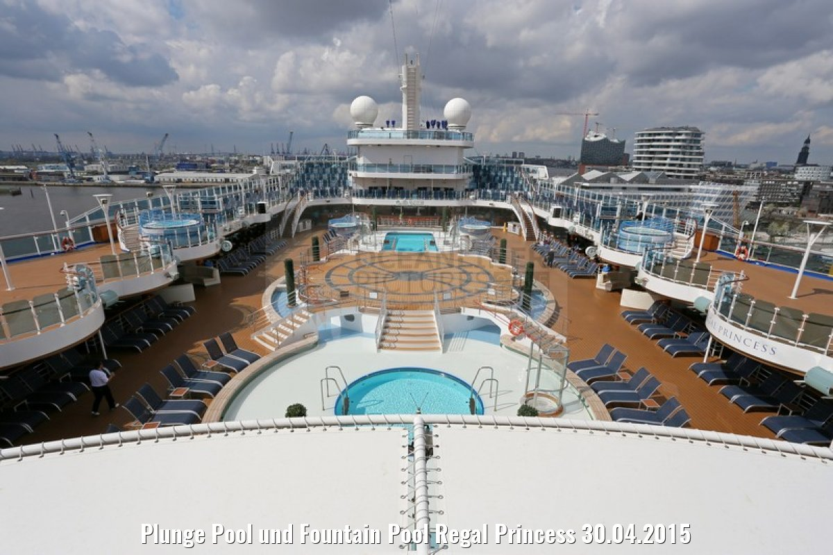 Plunge Pool und Fountain Pool Regal Princess 30.04.2015