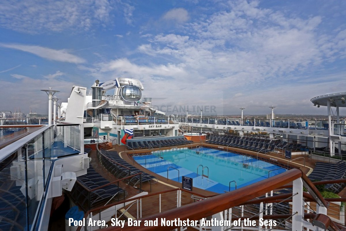 Pool Area, Sky Bar and Northstar Anthem of the Seas