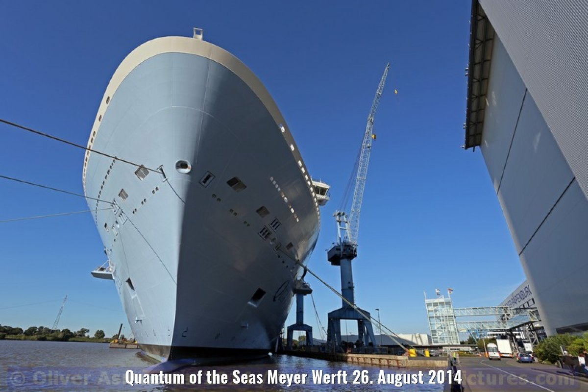Quantum of the Seas Meyer Werft 26. August 2014