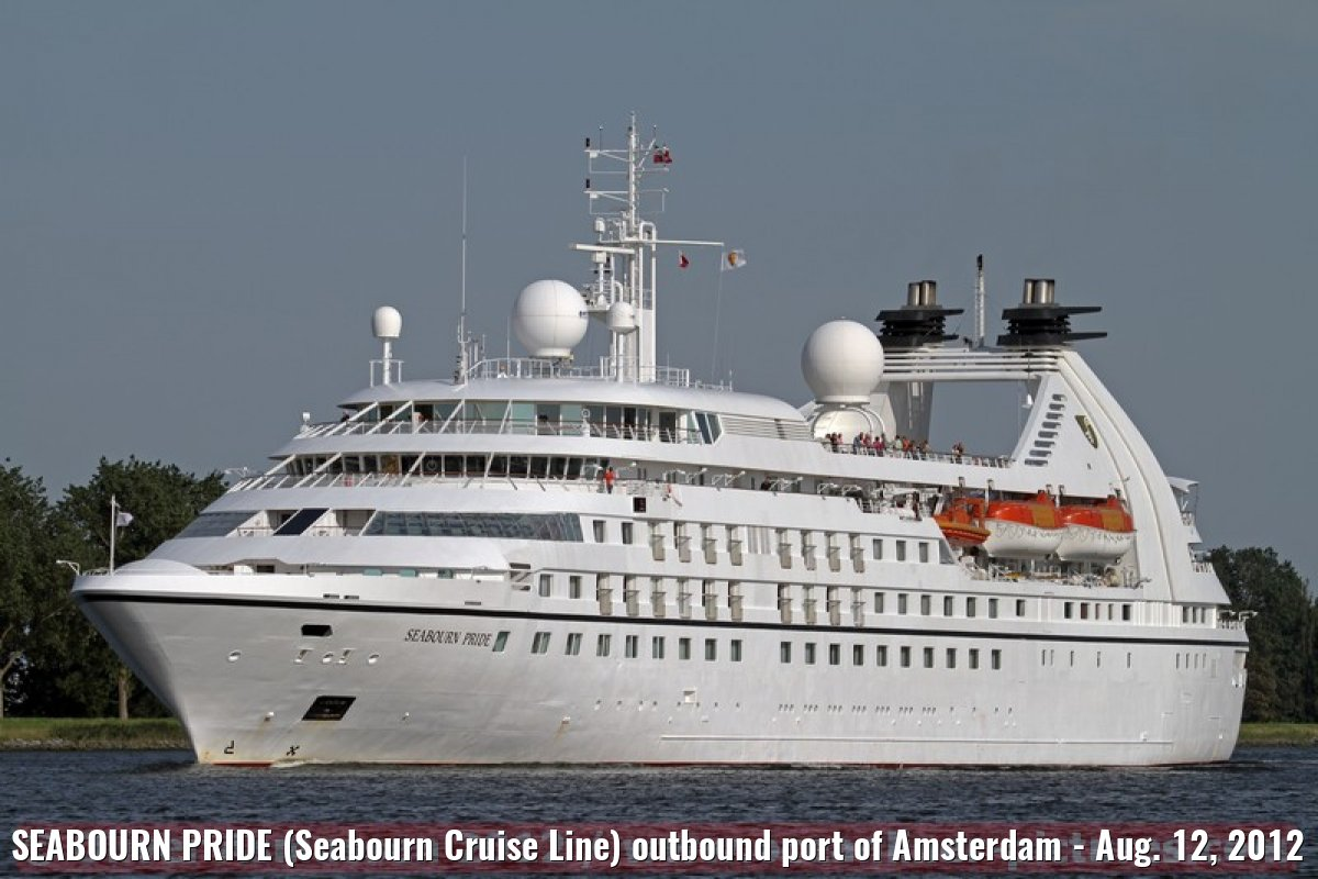 SEABOURN PRIDE (Seabourn Cruise Line) outbound port of Amsterdam - Aug. 12, 2012