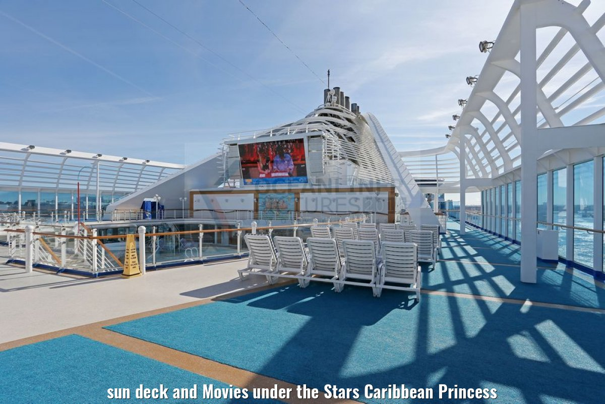 sun deck and Movies under the Stars Caribbean Princess