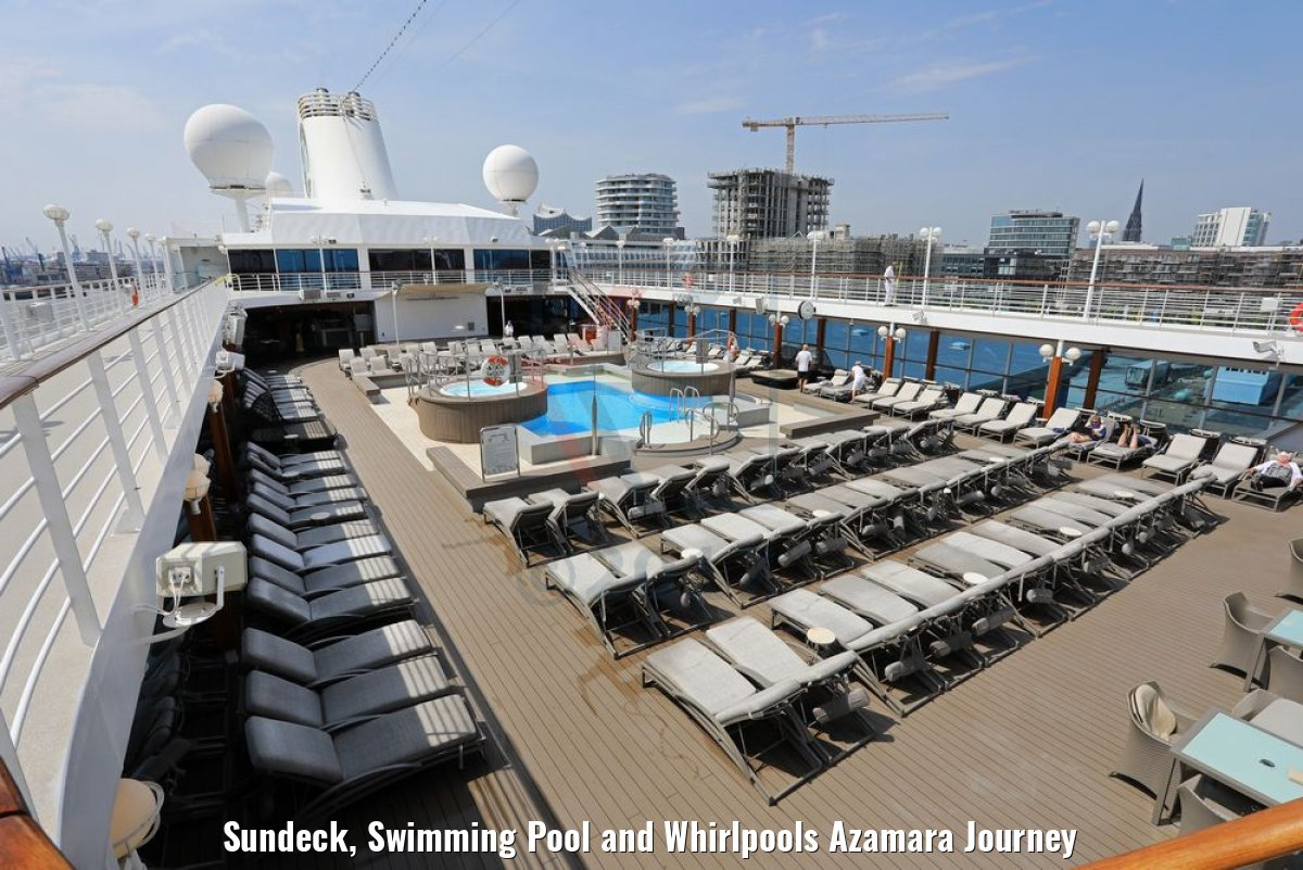 Sundeck, Swimming Pool and Whirlpools Azamara Journey