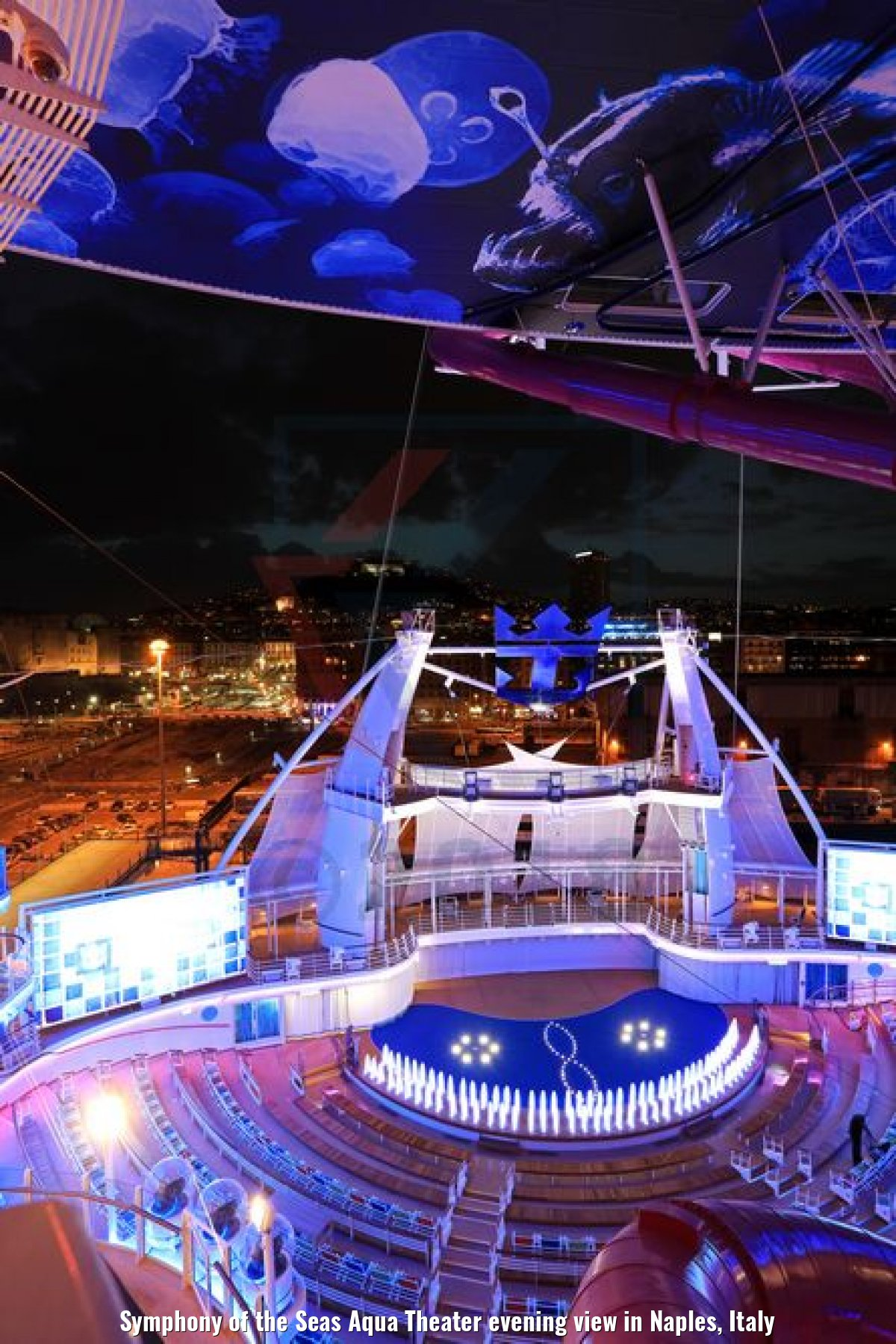 Symphony of the Seas Aqua Theater evening view in Naples, Italy
