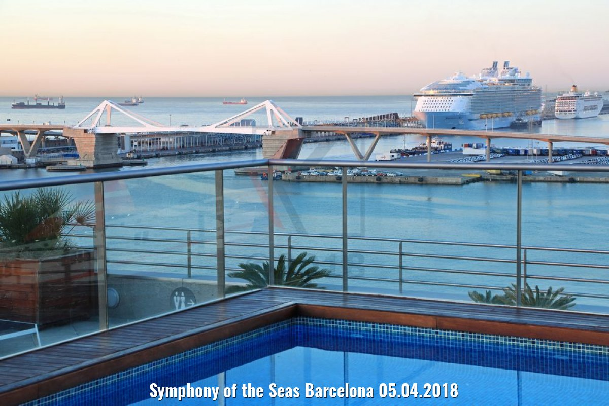 Symphony of the Seas Barcelona 05.04.2018