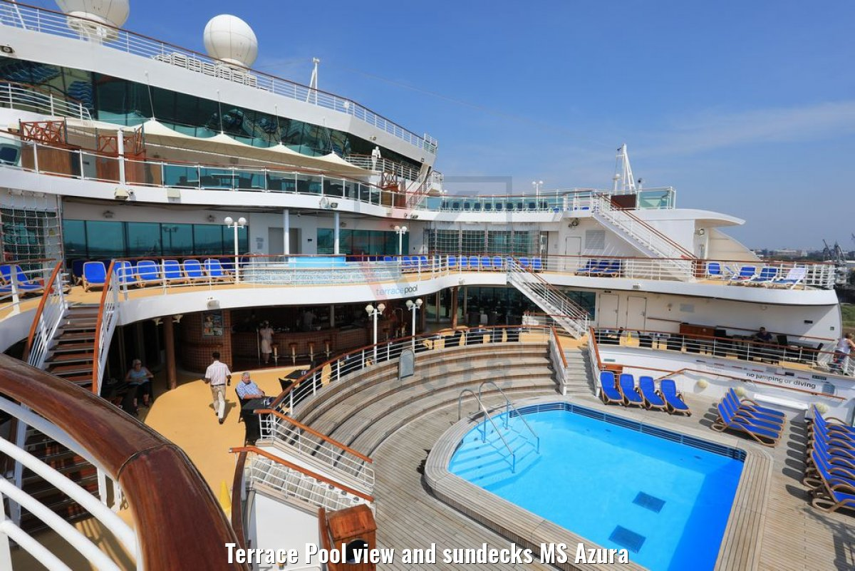 Terrace Pool view and sundecks MS Azura