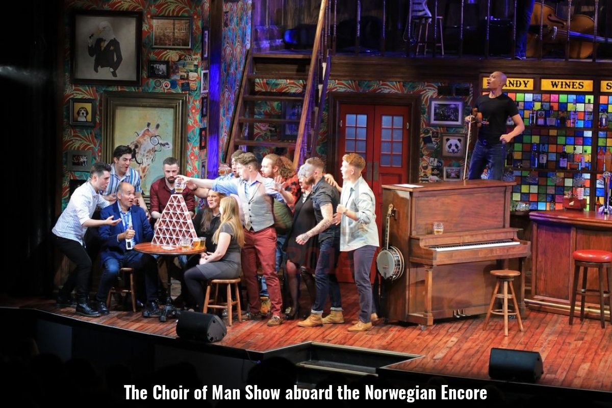 The Choir of Man Show aboard the Norwegian Encore