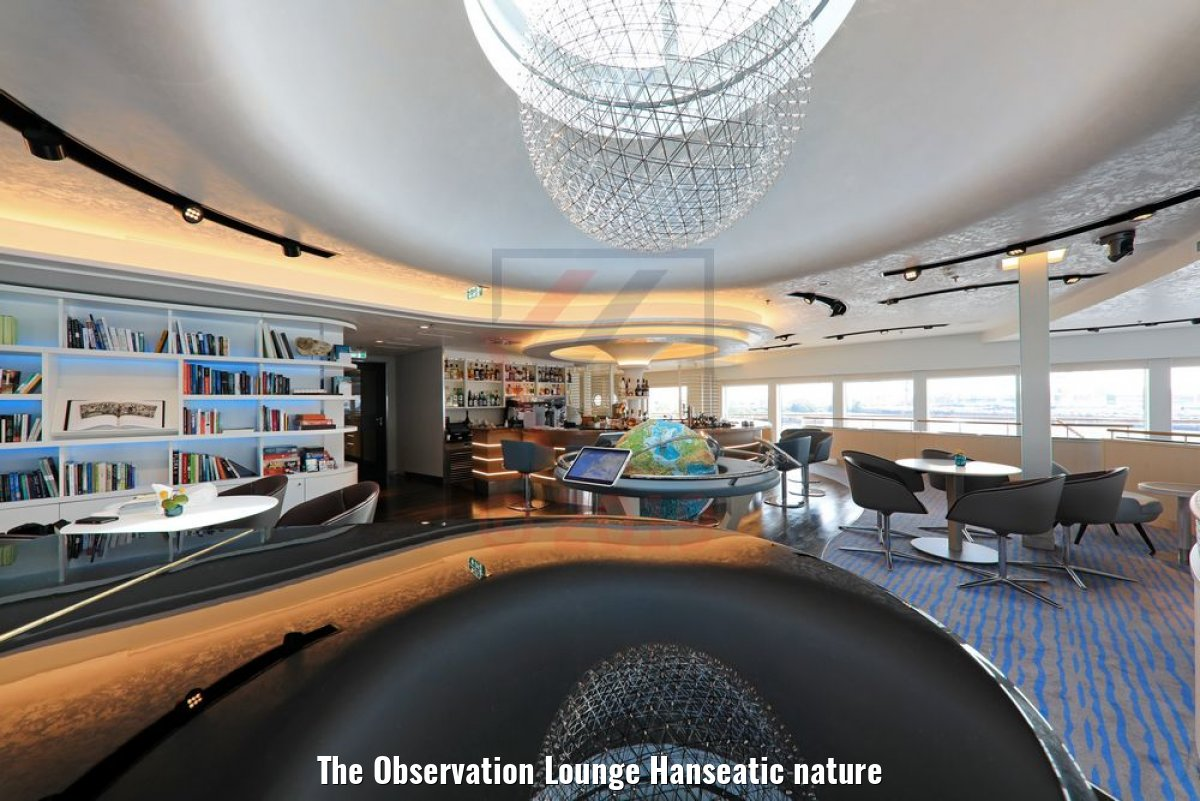 The Observation Lounge Hanseatic nature