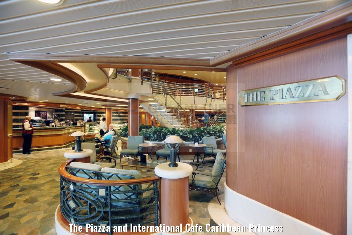 The Piazza and International Cafe Caribbean Princess