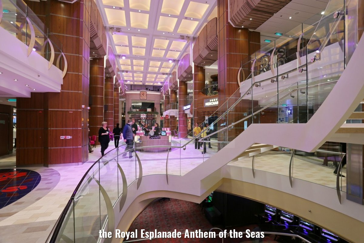 the Royal Esplanade Anthem of the Seas