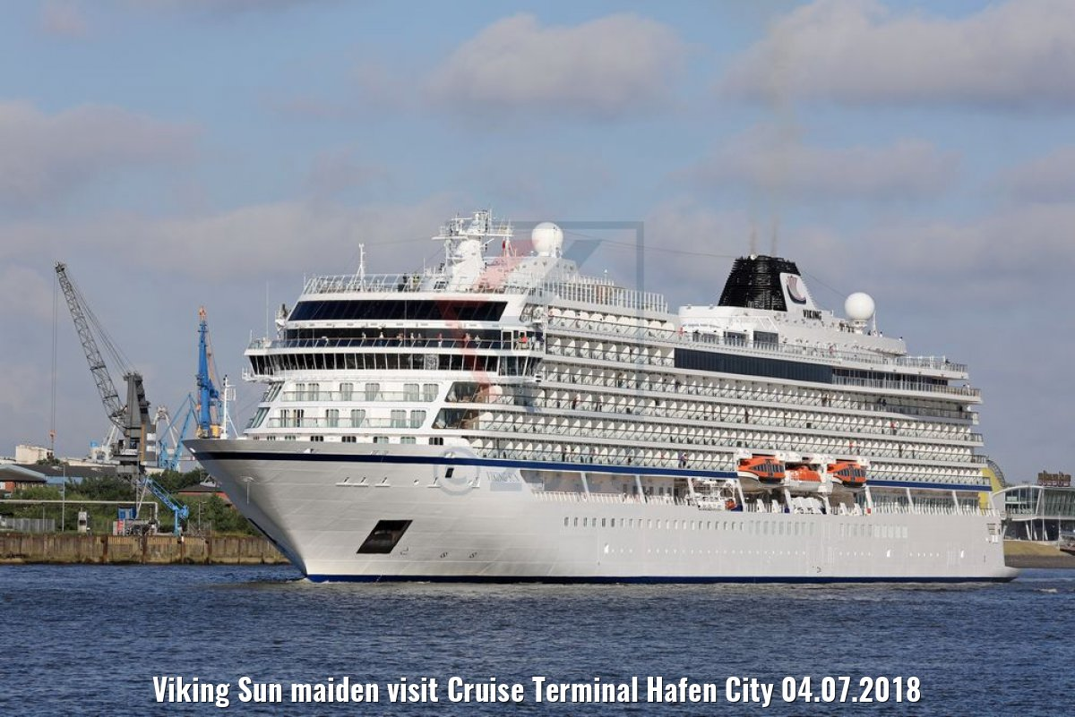 Viking Sun maiden visit Cruise Terminal Hafen City 04.07.2018